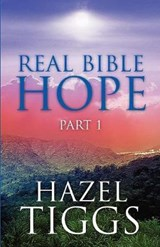 Real Bible Hope Part | Hazel Tiggs |