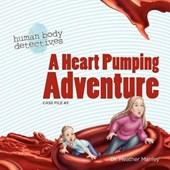 A Heart Pumping Adventure