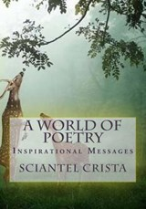 A World of Poetry | Sciantel Crista |