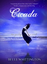 Cicada (The Cicada Trilogy, #1) | Belle Whittington |