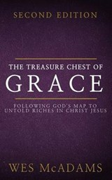 Treasure Chest of Grace | Wes McAdams |