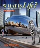 What Is Life? | Jay Phelan |