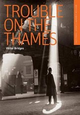 Trouble on the Thames | Victor Bridges |
