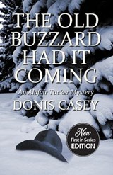 The Old Buzzard Had It Coming | Donis Casey |