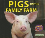 Pigs on the Family Farm | Chana Stiefel |