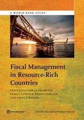 Fiscal Management in Resource-Rich Countries | World Bank |