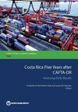 Costa Rica Five Years After CAFTA-DR | auteur onbekend |