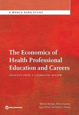 The Economics of Health Professional Education and Careers | Barbara McPake |