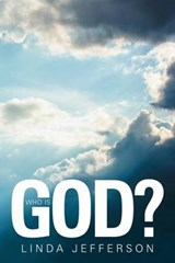 Who Is God? | Linda Jefferson |