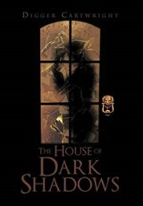 The House of Dark Shadows | Digger Cartwright |