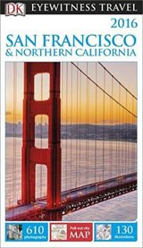 Dk Eyewitness 2016 San Francisco & Northern California | Dk Publishing |