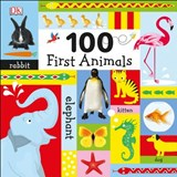 100 First Animals | Dawn Sirett |