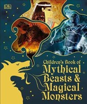 Children's Book of Mythical Beasts and Magical Monsters |  |
