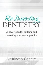 Re-Inventing Dentistry