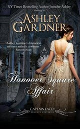 The Hanover Square Affair | Ashley Gardner |