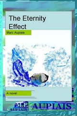 The Eternity Effect | Marc Evan Aupiais |