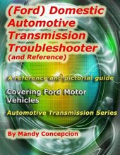 (Ford) Domestic Automotive Transmission Troubleshooter and Reference