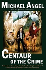 Centaur of the Crime | Michael Angel |