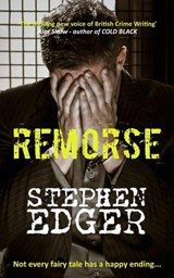Remorse | Mr Stephen Edger |