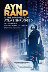 Ayn Rand & the Prophecy of Atlas Shrugged | Chris Mortensen |