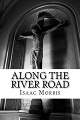 Along the River Road | Isaac Morris |