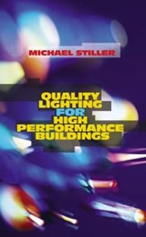 Quality Lighting for High Performance Buildings | Michael Stiller |