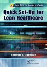 Quick Set-Up for Lean Healthcare | Thomas L. Jackson |