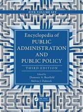 Encyclopedia of Public Administration and Public Policy, Third Edition - 5 Volume Set (Print Version)
