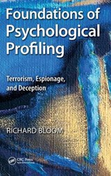 Foundations of Psychological Profiling | Richard Bloom |