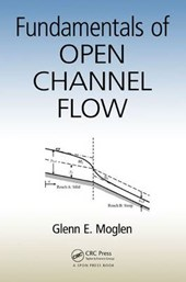 Fundamentals of Open Channel Flow