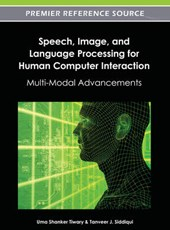 Speech, Image, and Language Processing for Human Computer Interaction |  |