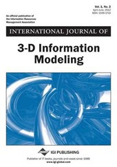 International Journal of 3-D Information Modeling, Vol 1 ISS