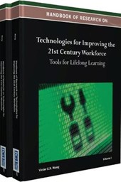 Handbook of Research on Technologies for Improving the 21st Century Workforce |  |