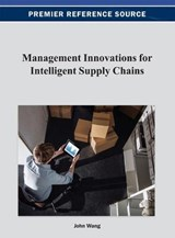 Management Innovations for Intelligent Supply Chains |  |