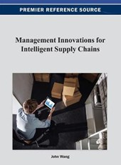 Management Innovations for Intelligent Supply Chains | John Wang |