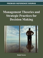 Management Theories and Strategic Practices for Decision Making | Madjid Tavana |