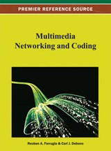 Multimedia Networking and Coding | Reuben A. Farrugia |