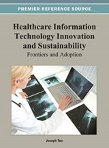 Healthcare Information Technology Innovation and Sustainability | auteur onbekend |