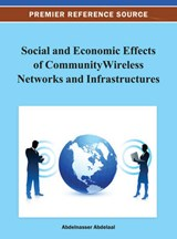 Social and Economic Effects of Community Wireless Networks and Infrastructures |  |