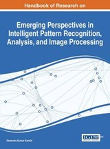 Handbook of Research on Emerging Perspectives in Intelligent Pattern Recognition, Analysis, and Image Processing | auteur onbekend |