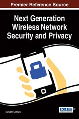 Next Generation Wireless Network Security and Privacy | auteur onbekend |