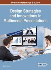 Design Strategies and Innovations in Multimedia Presentations