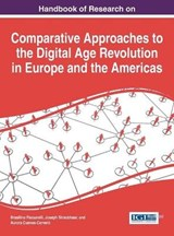 Handbook of Research on Comparative Approaches to the Digital Age Revolution in Europe and the Americas | auteur onbekend |