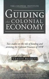 Guiding the Colonial Economy