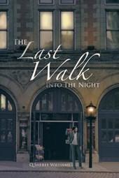 The Last Walk Into the Night