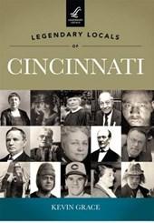 Legendary Locals of Cincinnati, Ohio