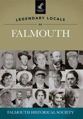 Legendary Locals of Falmouth