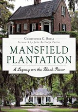 Mansfield Plantation | Christopher C. Boyle |