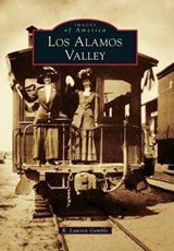 Los Alamos Valley | R. Lawson Gamble |