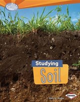Studying Soil | Sally M. Walker |